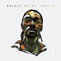 CD: Baloji: Hotel Impala