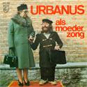 Urbanus Single: Als Moeder Zong