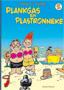 Plankgas en Plastronneke 2